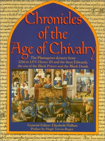 Chronicles of the Age of Chivalry, ELIZABETH HALLAM