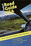 Fodor's Road Guide USA: Idaho, Montana, Nevada, Utah, Wyoming, 1st Edition