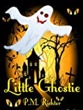 img - for Little Ghostie (A Halloween Fantasy for Children) book / textbook / text book
