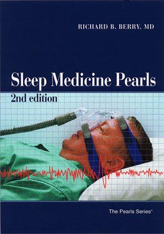 Sleep Medicine Pearls, Second Edition