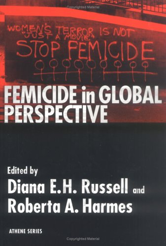 Femicide in Global Perspective (Athene Series)