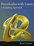 Precalculus with Limits: A Graphing Appr...