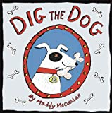 Cover of Dig the Dog by Alison Maloney 1845391640