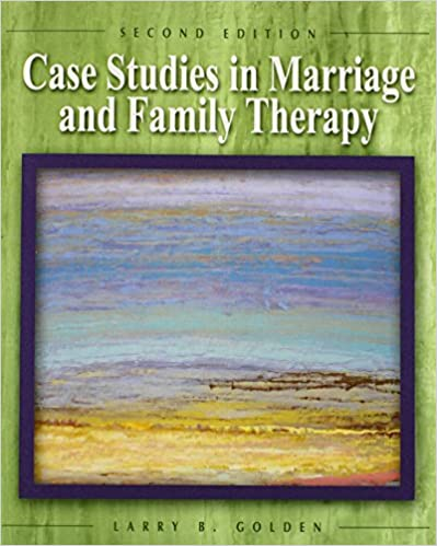 Amazon com: Case Studies in Marriage and Family Therapy (2nd