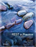 REST in Practice: Hypermedia and Systems Architecture ebook download