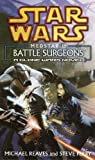 Medstar 1: Battle Surgeons (0345463102) by Reaves, Michael / Perry, Steve
