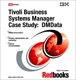 img - for Tivoli Business Systems Manager Case Study: Dmdata (Ibm Redbooks) book / textbook / text book