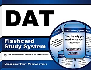 DAT Flashcard Study System: DAT Exam Practice Questions & Review for the Dental Admission Test