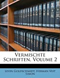 img - for Vermischte Schriften, Volume 2 (German Edition) book / textbook / text book
