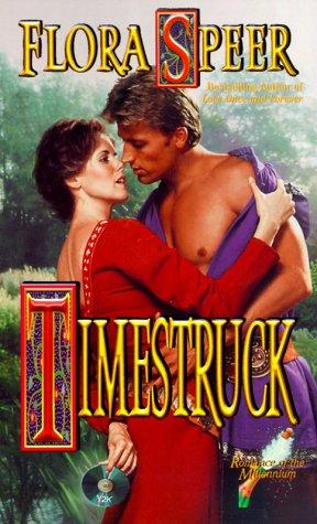 Timestruck (Romance of the Millennium), Flora Speer