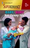 img - for Baby, Baby: Twins (Harlequin Superromance No. 902) book / textbook / text book