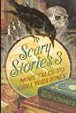 Scary Stories 3: More Tales To Chill Your Bones (Turtleback School & Library Binding Edition)