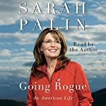 Going Rogue: An American Life | Sarah Palin