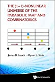 img - for The (1+1)-Nonlinear Universe of the Parabolic Map and Combinatorics book / textbook / text book