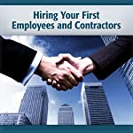 Hiring Your First Employees and Contractors: Getting Your Work Done in the 21st Century | Deaver Brown