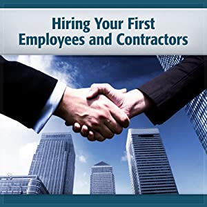 Hiring Your First Employees and Contractors Audiobook