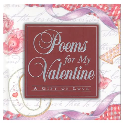 Poems for My Valentine: A Gift of Love (Poetry)
