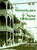 Streetcars of New Orleans, The