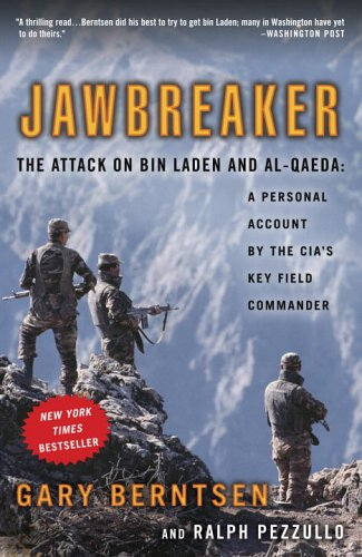 Jawbreaker: The Attack on Bin Laden and Al-Qaeda: A Personal Account by the CIA