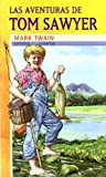 Las aventuras de Tom Sawyer / The Aventures of Tom Sawyer