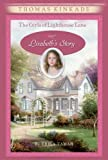 The Girls of Lighthouse Lane #3: Lizabeth's Story (0060543493) by Kinkade, Thomas