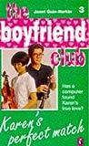 Karen's Perfect Match (Boyfriend Club) (0140373802) by Quin-Harkin, Janet