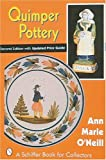 img - for Quimper Pottery a Guide to Origins, Styles, and Values book / textbook / text book