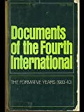 Documents of the Fourth International: The Formative Years, 1933-40