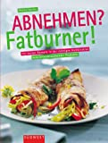 img - for Abnehmen? Fatburner. book / textbook / text book