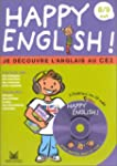 Happy english : Je d�couvre l'Anglais...