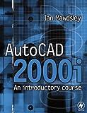 echange, troc Ian Mawdsley - Autocad 2000I: An Introductory Course
