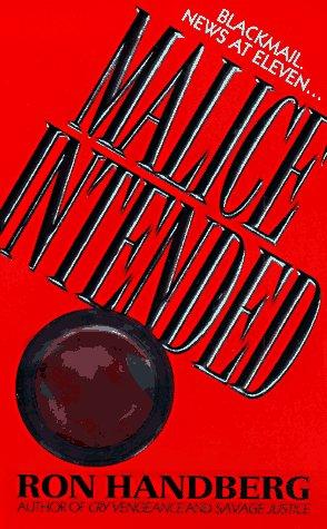 Malice Intended, Ron Handberg