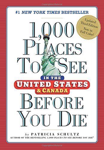 1000-Places-to-See-in-the-United-States-and-Canada-Before-You-Die