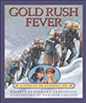 Gold Rush Fever: A Story of the Klond...