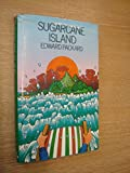 Sugar-cane Island (0491024266) by Packard, Edward