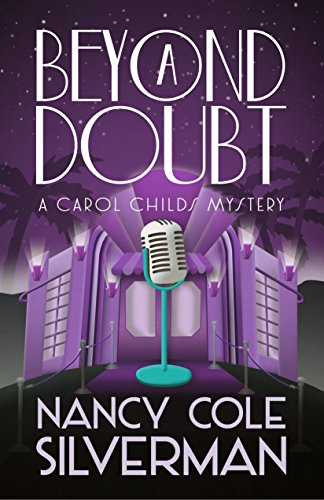 Book: Beyond a Doubt (A Carol Childs Mystery Book 2) by Nancy Cole Silverman