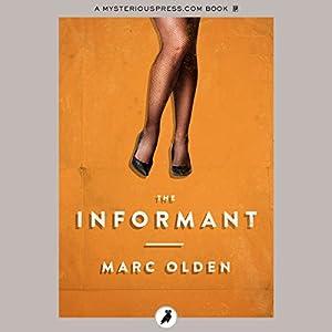 The Informant | [Marc Olden]