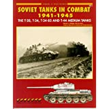 Soviet Tanks in Combat, 1941-1945 (Armor at War, No. 7011)