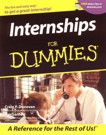 Internships For Dummies (For Dummies (Lifestyles Paperback))