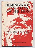 Hemingway, last days of the lion: Including Now never there (a poem) and Hemingway, a biographical checklist (Yes! Capra chapbook series ; no. 24) (0884960110) by Nolan, William F