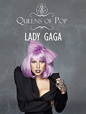 Lady Gaga - Queens of Pop