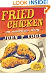Fried Chicken: An American Story