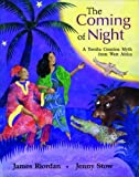 The Coming of Night Big Book: A Yoruba Creation Myth from West Africa