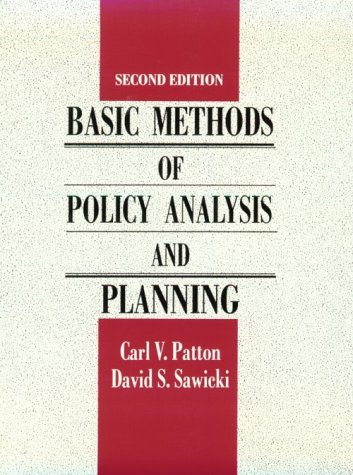 Basic Methods of Policy Analysis and Planning (2nd Edition)