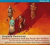 img - for Barbara Schwarz und das Feuer der Willk r. Ein Fall aus der Geschichte der Hexenverfolgung book / textbook / text book