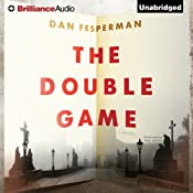 The Double Game | [Dan Fesperman]