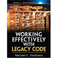 Working Effectively with Legacy Code (Robert C. Martin Series)