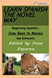 Learn Spanish the Novel Way - 2nd Edition