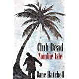 Club Dead: Zombie Isle