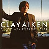 img - for A THOUSAND DIFFERENT WAYS [2012 MUST HAVE SERIES 3] by CLAY AIKEN [Korean Imported] (2012) book / textbook / text book